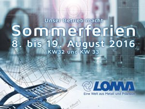 LOMA-Metall - Sommerferien - News Bild